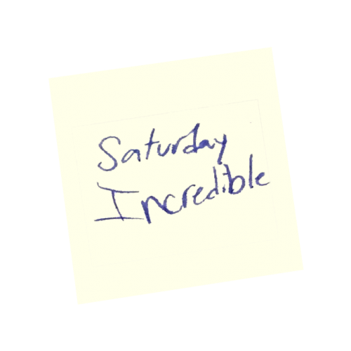 Word of the Day - Incredible Saturday