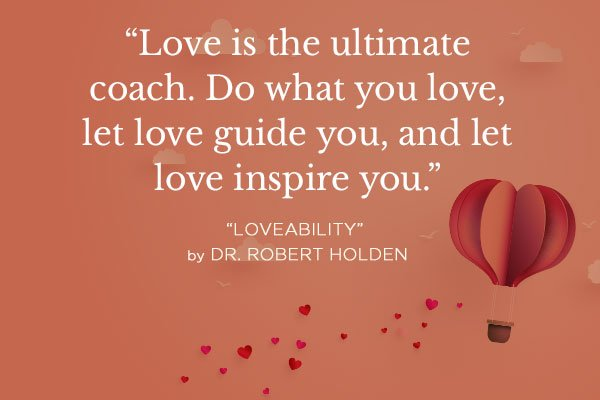 Seed Quote from Loveability by Dr. Robert Holden