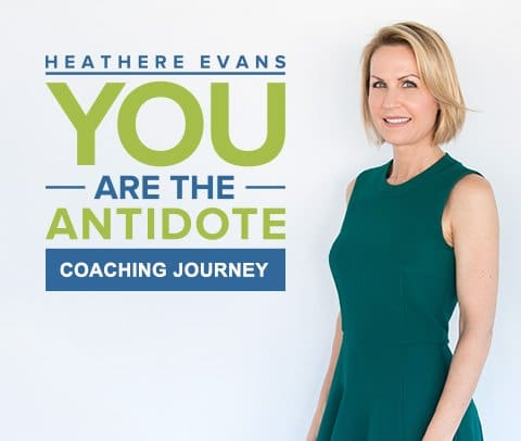 You are the Antidote Coaching Journey