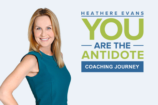You Are the Antidote: 3-Month Coaching Journey