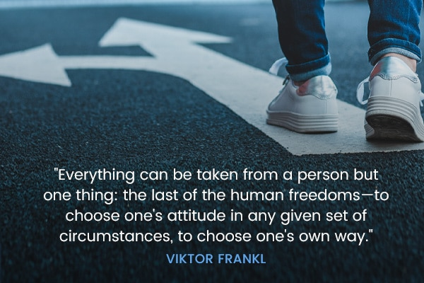 Meditation Moment About Choosing Your Attitude From Viktor Frankl